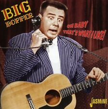 Oh Baby That's What I Like! - Big Bopper (2011, CD NEUF)