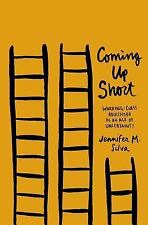 Coming Up Short: Working-Class Adulthood in an Age of Uncertainty, Silva, Jennif