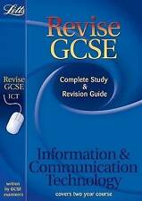 Letts Revise GCSE - ICT: Complete Study and Revision Guide (2012 Retakes Only),G