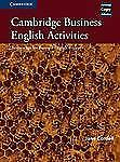 Cambridge Business English Activities: Serious Fun for Business English Student