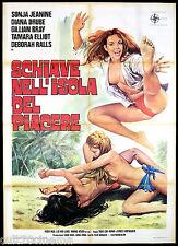 SCHIAVE NELL'ISOLA DEL PIACERE TIPO B MANIFESTO CINEMA SEXY 1974 MOVIE POSTER 2F