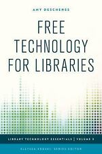 NEW - Free Technology for Libraries (Library Technology Essentials)