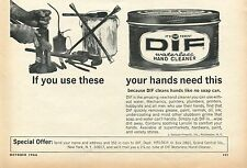 1966 DIF Waterless Hand Cleaner Your Hands Need This Print Ad