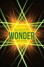 Wonder: How a Jewish Girl Went From Wondering to ?