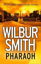 Pharaoh (Ancient Egypt 6) By Wilbur Smith