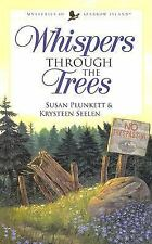 Whispers Through the Trees by Susan Plunkett&Krysteen Seelen-Mysteries of Sparro