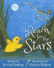 Reach for the Stars by Kevin Fleming (2016, Hardcover)