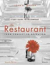 The Restaurant : From Concept to Operation by John R. Walker (2013,...