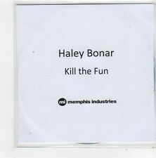 (FN331) Haley Bonar, Kill The Fun - 2014 DJ CD