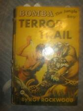 1928 BOMBA THE JUNGLE BOY TERROR TRAIL ROY ROCKWOOD  Hardcover book