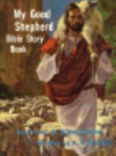 My Good Shepherd Bible Story Book