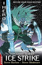 EDGE : I, Hero Quests: Ice Strike: Tyranno Quest 3, Barlow, Steve, Skidmore, Ste