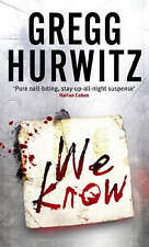 We Know by Gregg Hurwitz (Paperback, 2008)