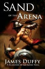 James Duffy - Sand Of The Arena (2011) - Used - Trade Paper (Paperback)
