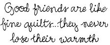 Unmounted Rubber Stamps, Friendship Sayings, Friends Are Like Quilts, Stamping