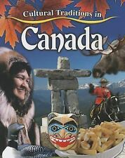 Cultural Traditions in Canada by Molly Aloian (2014, Hardcover)