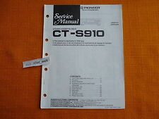 SERVICE MANUAL PIONEER CT S910 english Schaltplan Reparaturanleitung i0