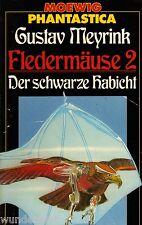 *- FLEDERMÄUSE 2 - Der schwarze HABICHT - Gustav MEYRINK  tb   (1984)