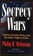 Secrecy Wars: National Security, Privacy, and the Public's Right to Kn-ExLibrary