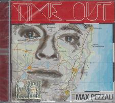 CD ♫ Compact disc **MAX PEZZALI ♦ TIME OUT** nuovo sigillato