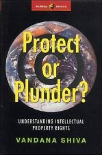 Protect or Plunder?: Understanding Intellectual Property Rights (Global Issues S