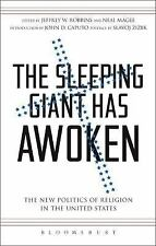Sleeping Giant Has Awoken: The New Politics of Religion in the United States