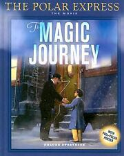 The Polar Express: The Movie: The Magic Journey: Deluxe Storybook West, Tracey
