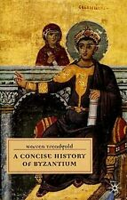 Concise History Of Byzantium 285-1461Ad Ancient Rome Greece Islam Christianity