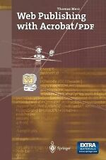 Web Publishing with Acrobat/PDF by Thomas Merz (1998, Mixed Media)