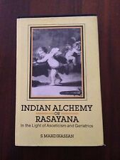 L63  Indian Alchemy or Rasayana - in the Light of Asceticism and Geriatrics