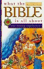 What the Bible Is All About: For Young Explorers, Frances Blankenbaker, Good Boo