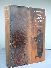 Fur Trader's Story by J W Anderson HB DJ 1961 Illustrated