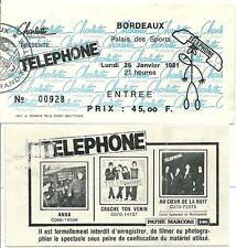 RARE / TICKET BILLET DE CONCERT - TELEPHONE : LIVE A BORDEAUX ( FRANCE ) 1981
