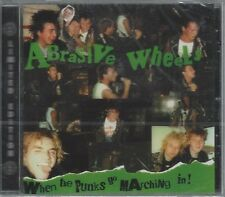 ABRASIVE WHEELS - WHEN THE PUNKS GO MARCHING IN! (still sealed ) - (AHOY CD 25)