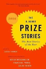 The O. Henry Prize Stories 2006: The Best Stories of the Year