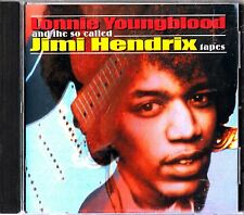 LONNIE YOUNGBLOOD- The So Called JIMI HENDRIX Tapes CD 1963 RARE STUDIO SESSIONS