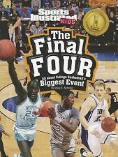 The Final Four: All about College Basketball's Biggest Event (Winner T-ExLibrary