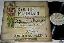 RICHARD ROYAL BAKER IV kid on the mountain LP Kicking Mule Rec UK 1980 Rare FOLK