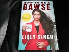 LILLY SINGH SIGNED - HOW TO BE A BAWSE - Limited First Hardcover Edition YOUTUBE