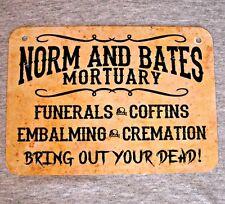 Metal Sign NORM and BATES MORTUARY funerals coffins death horror dead skulls