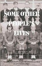 Some Other People's Lives : A Collection of Short Stories by E. De Montfort...