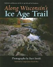 Along Wisconsins Ice Age Trail
