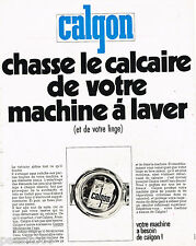 PUBLICITE ADVERTISING 065 1970  CALGON   chasse le calcaire de machine à laver