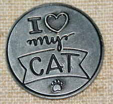 I Love (Heart) My Cat Pocket Token Lucky Coin Pewter Inspirational NIP Pawsitive