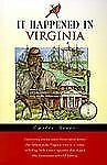 It Happened in Virginia by Emilee Hines (2001, Paperback)