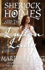 Sherlock Holmes and the Lufton Lady by Christopher Redmond and Marlene R. Aig...