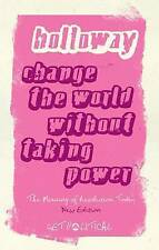 Holloway-Change The World Without Tak Power  BOOK NEW