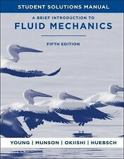 A Brief Introduction to Fluid Mechanics by Donald F. Young, Theodore H....