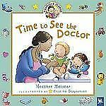 First-Time Stories: Time to See the Doctor by Kristina Stephenson and Heather...
