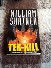 Tek Kill - William Shatner